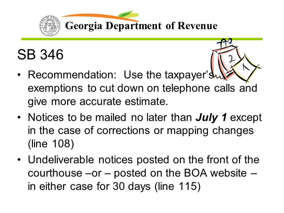 SB 346 Recommendation: Use the taxpayer's exemptions to cut down on telephone calls and give more accurate estimate.