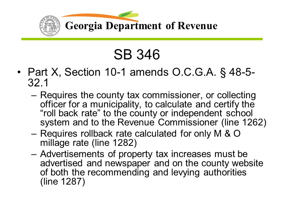 SB 346 Part X, Section 10-1 amends O.C.G.A. § 48-5-32.1