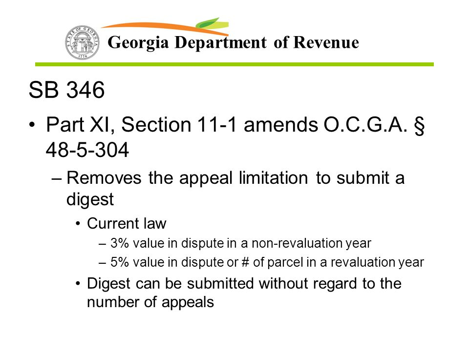 SB 346 Part XI, Section 11-1 amends O.C.G.A. § 48-5-304