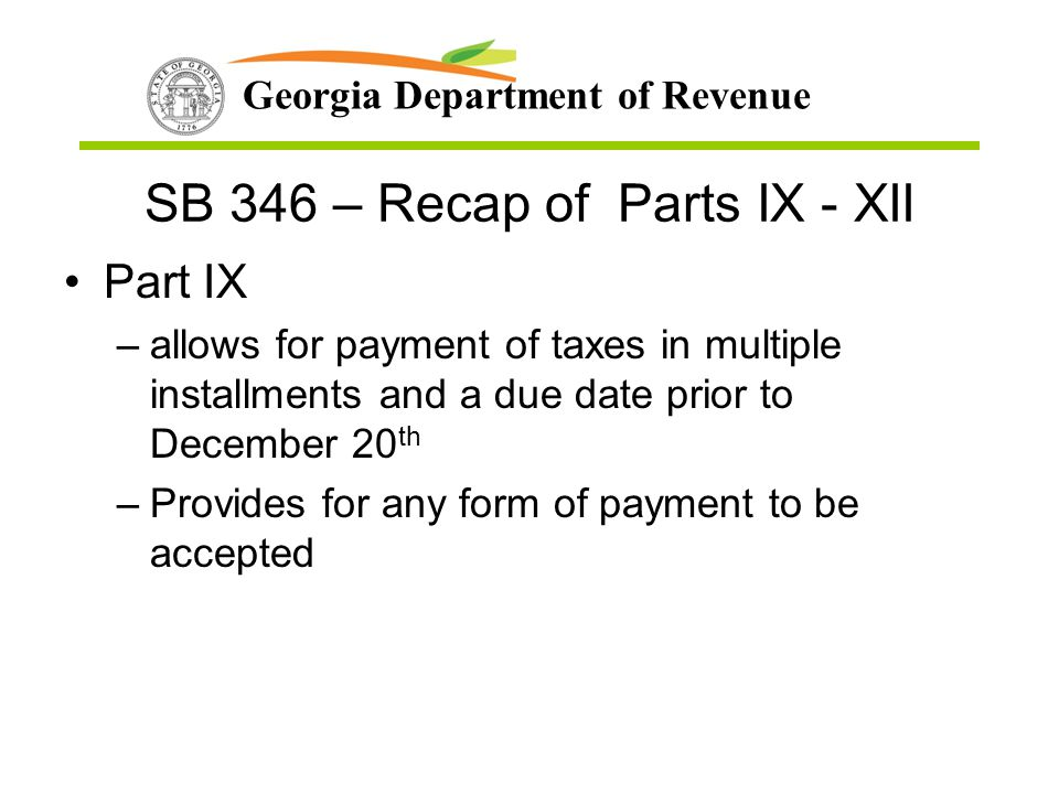 SB 346 – Recap of Parts IX - XII