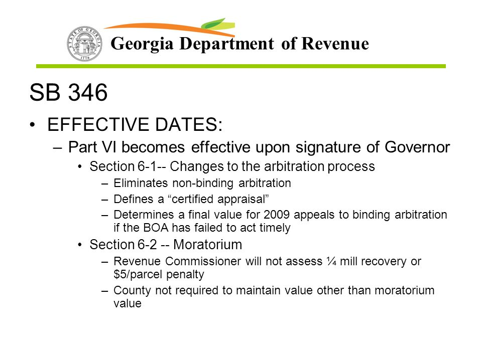 SB 346 EFFECTIVE DATES: Part VI becomes effective upon signature of Governor. Section 6-1-- Changes to the arbitration process.