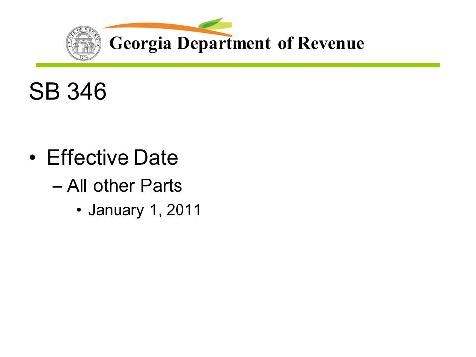 SB 346 Effective Date All other Parts January 1, 2011
