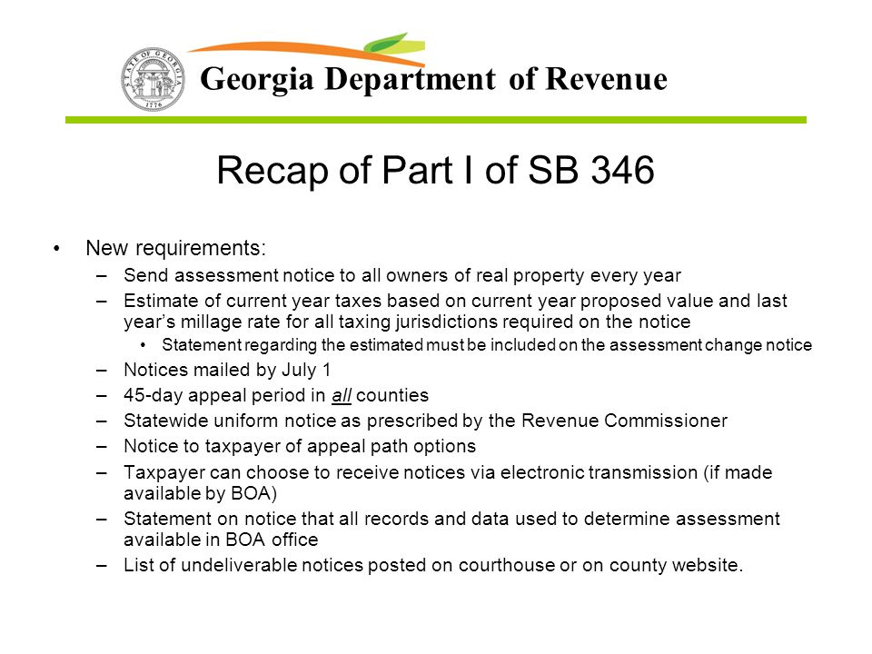 Recap of Part I of SB 346 New requirements: