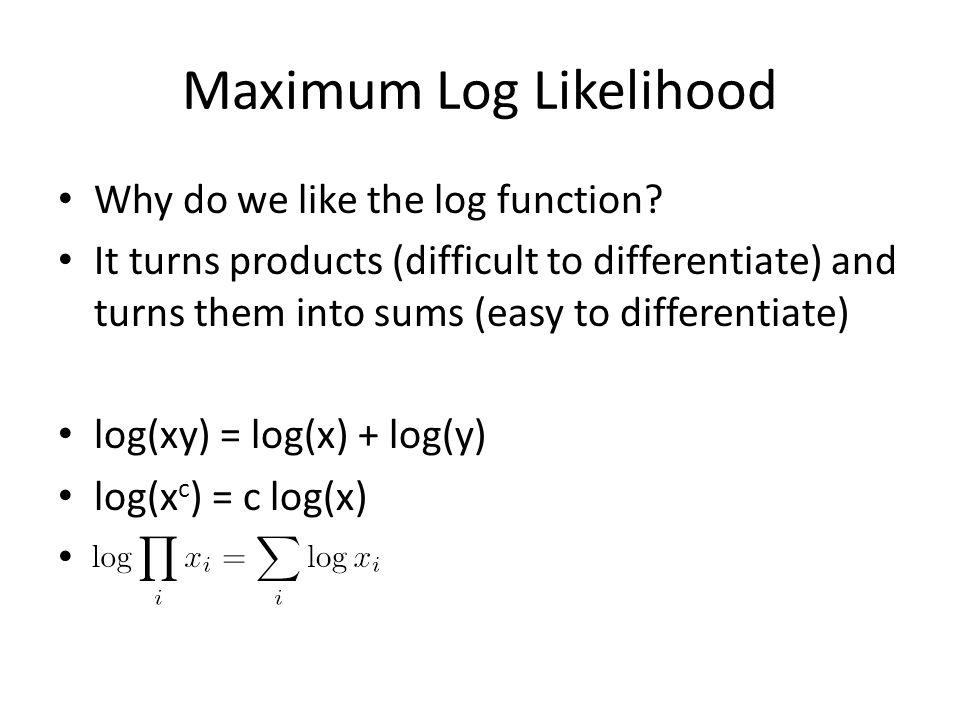 Maximum Log Likelihood