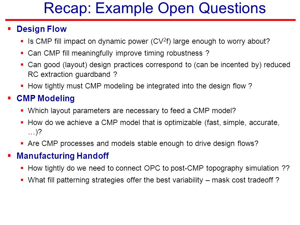 Recap: Example Open Questions