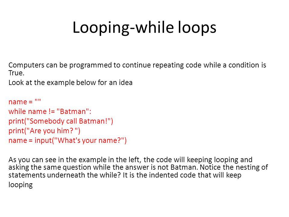 Looping-while loops
