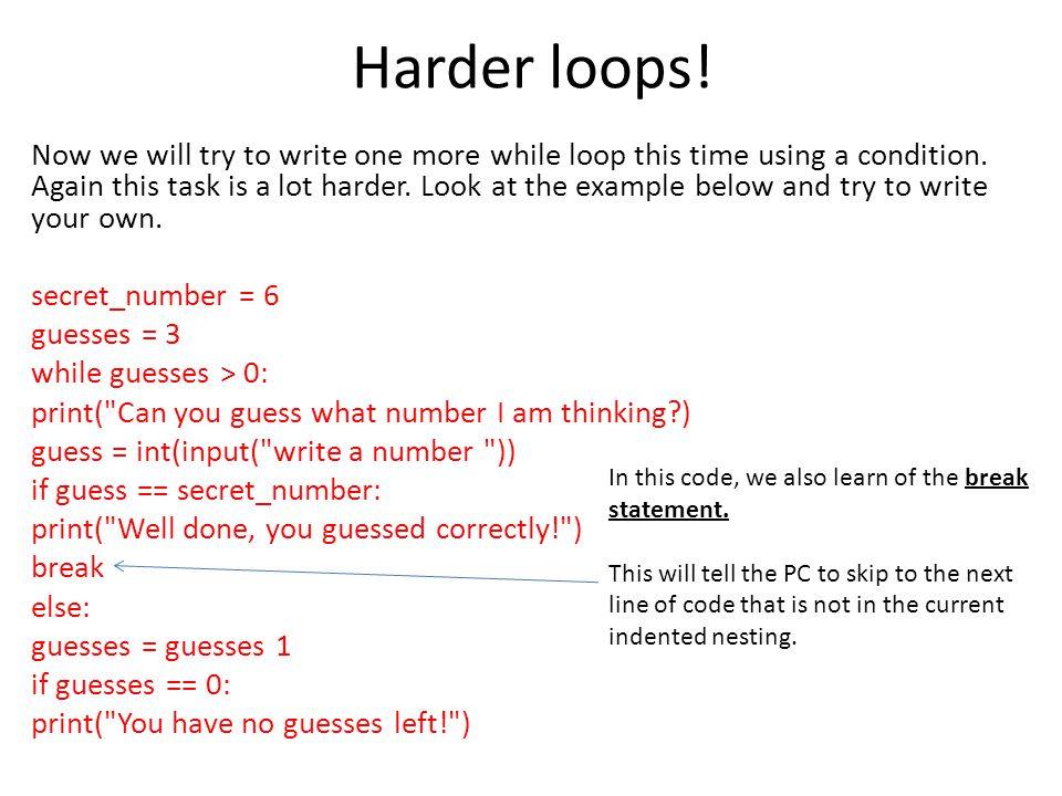 Harder loops!