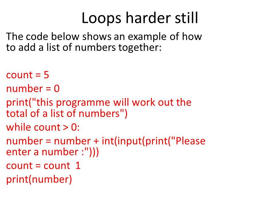Loops harder still