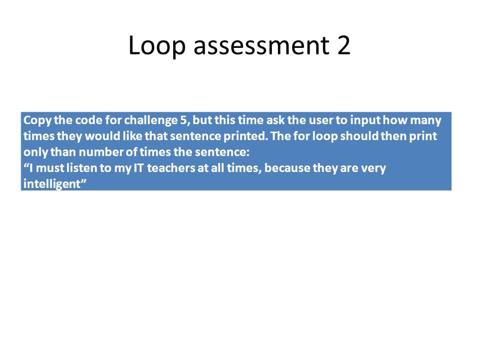 Loop assessment 2