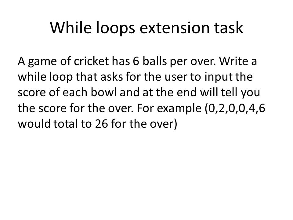 While loops extension task