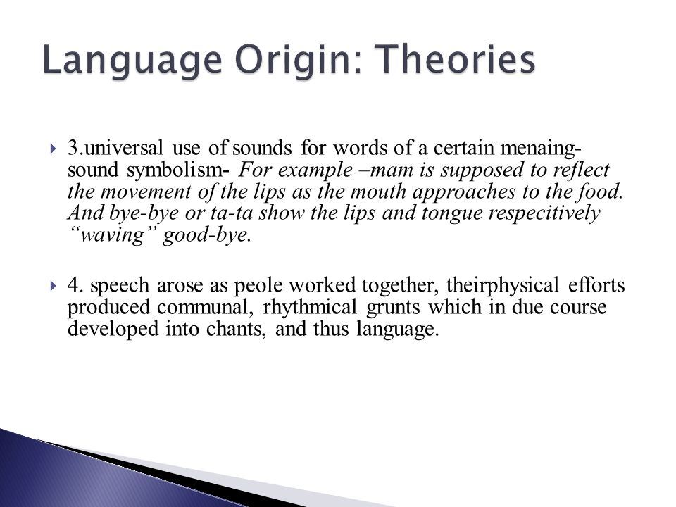 Language Origin: Theories
