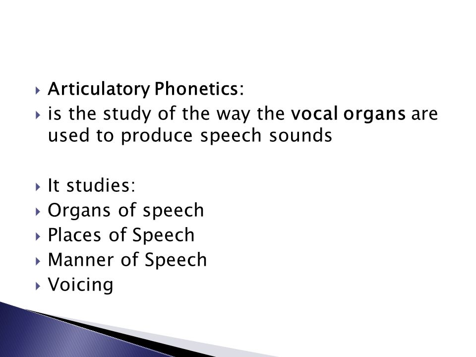 Articulatory Phonetics: