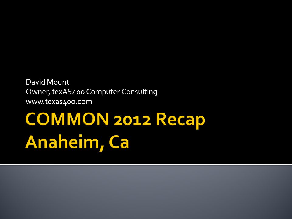 COMMON 2012 Recap Anaheim, Ca
