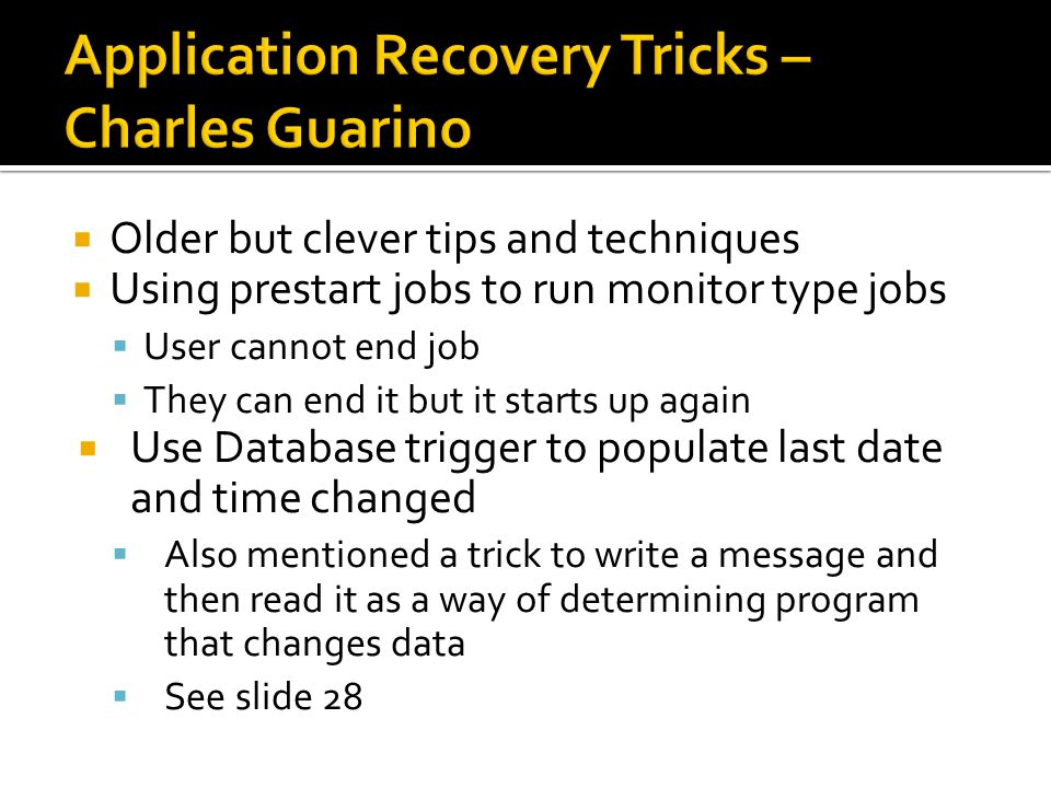 Application Recovery Tricks – Charles Guarino