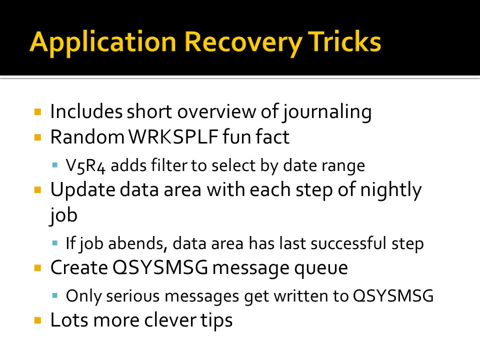Application Recovery Tricks