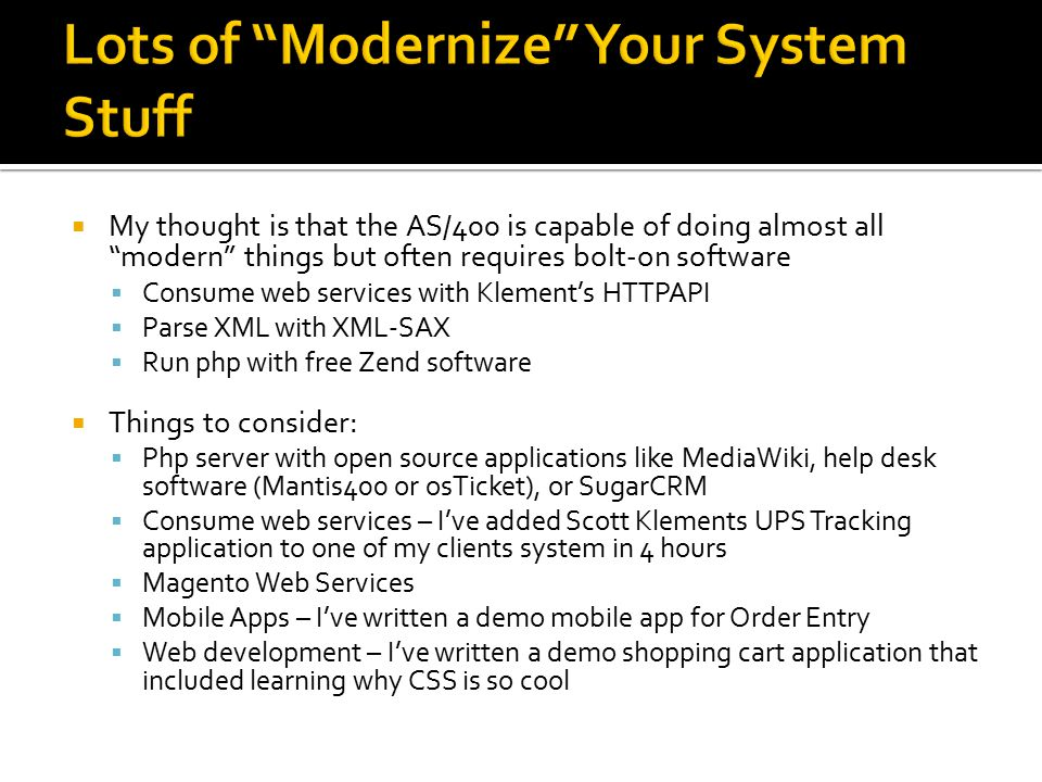 Lots of Modernize Your System Stuff
