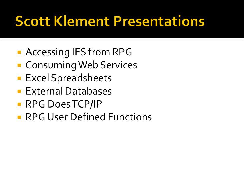 Scott Klement Presentations
