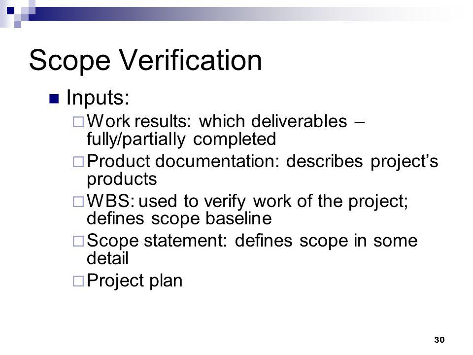 Scope Verification Inputs: