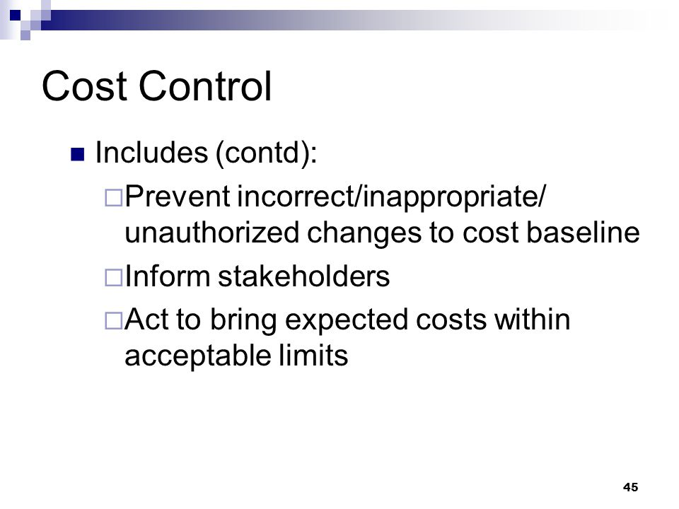 Cost Control Includes (contd):