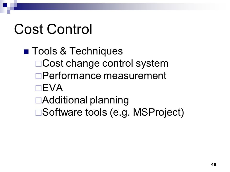 Cost Control Tools & Techniques Cost change control system