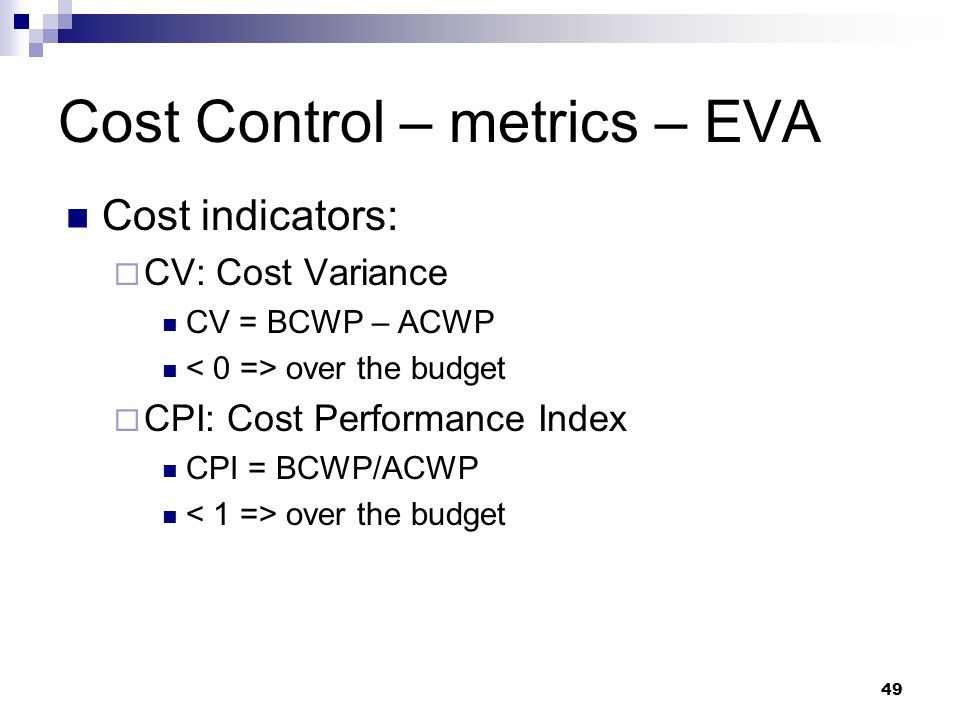 Cost Control – metrics – EVA