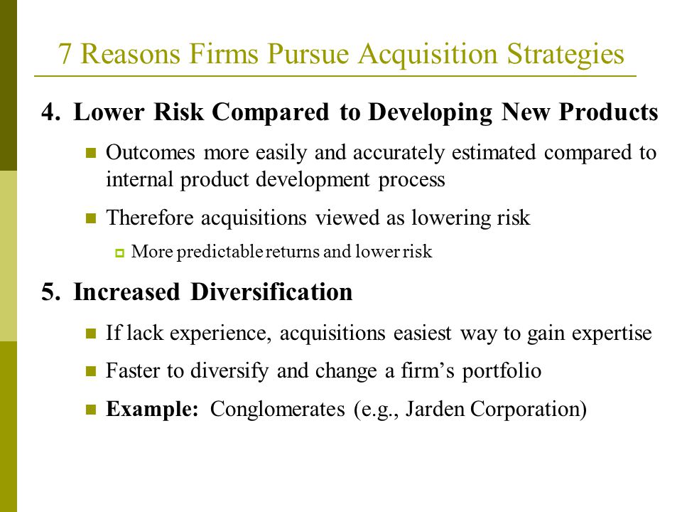 7 Reasons Firms Pursue Acquisition Strategies