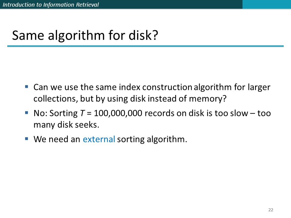 Same algorithm for disk