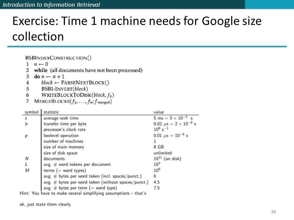 Exercise: Time 1 machine needs for Google size collection