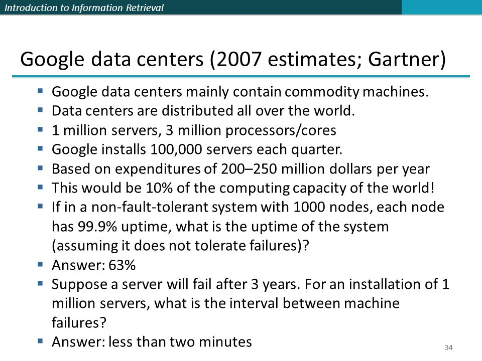 Google data centers (2007 estimates; Gartner)