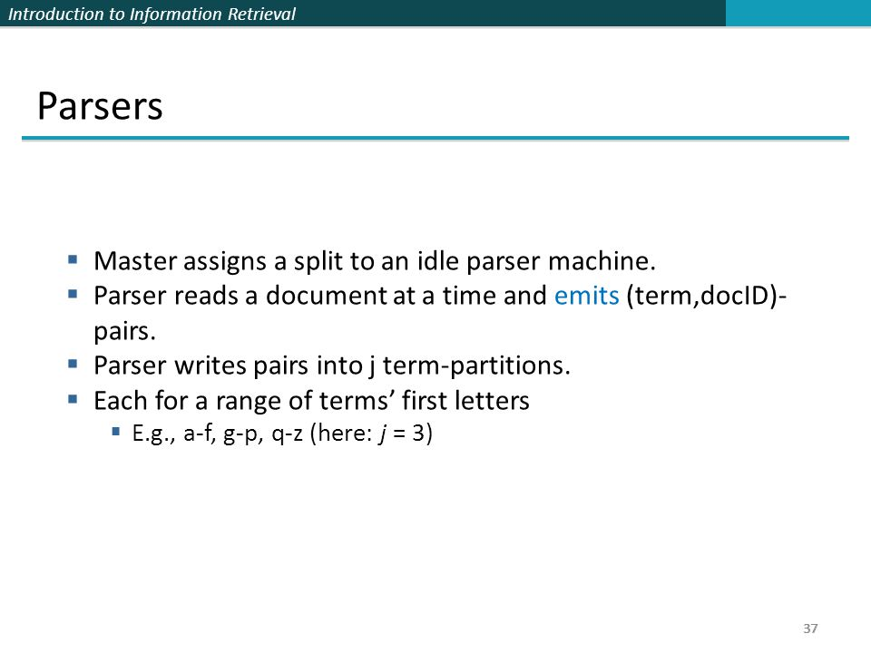 Parsers Master assigns a split to an idle parser machine.