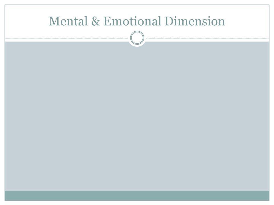 Mental & Emotional Dimension