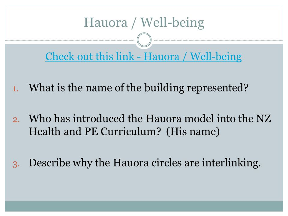 Check out this link - Hauora / Well-being