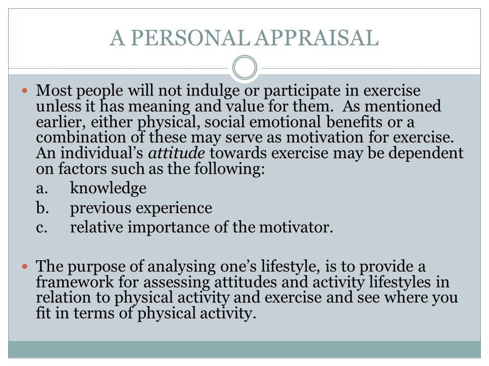 A PERSONAL APPRAISAL