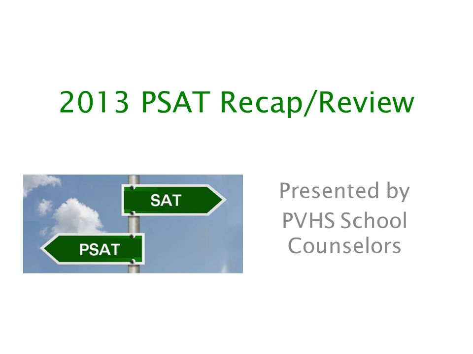 Presented by PVHS School Counselors