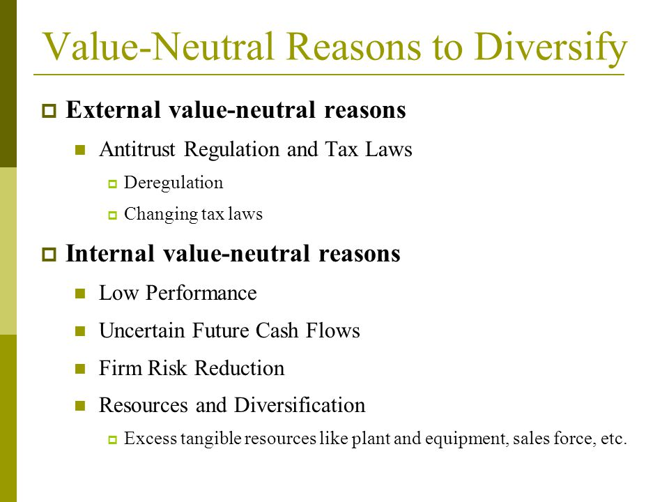Value-Neutral Reasons to Diversify