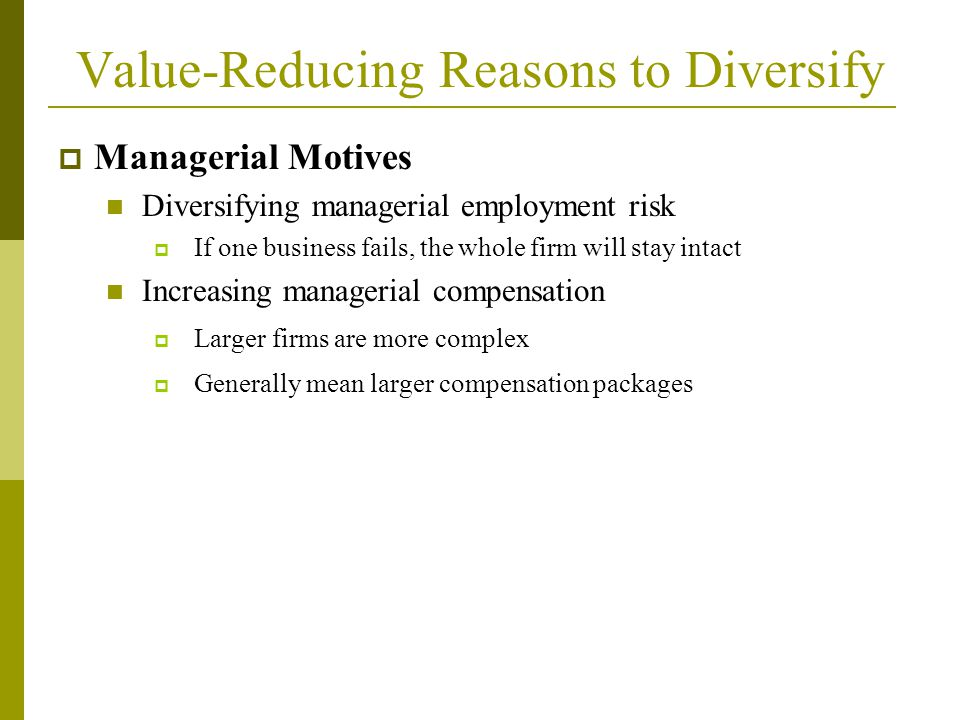 Value-Reducing Reasons to Diversify