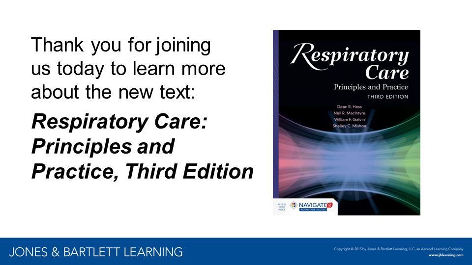 Respiratory Care: Principles and Practice, Third Edition