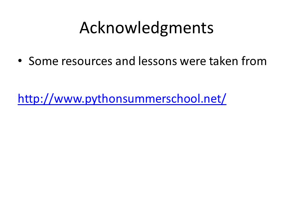 Acknowledgments Some resources and lessons were taken from