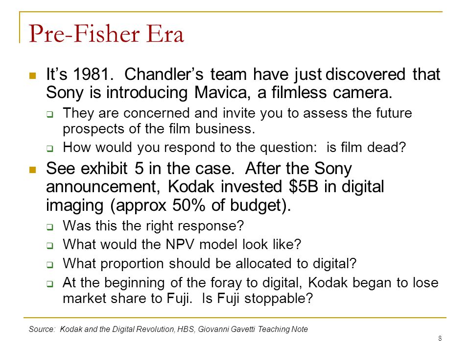 Pre-Fisher Era It's 1981. Chandler's team have just discovered that Sony is introducing Mavica, a filmless camera.