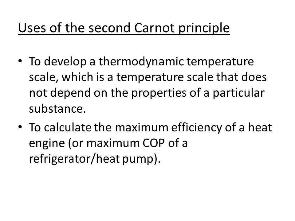 Uses of the second Carnot principle