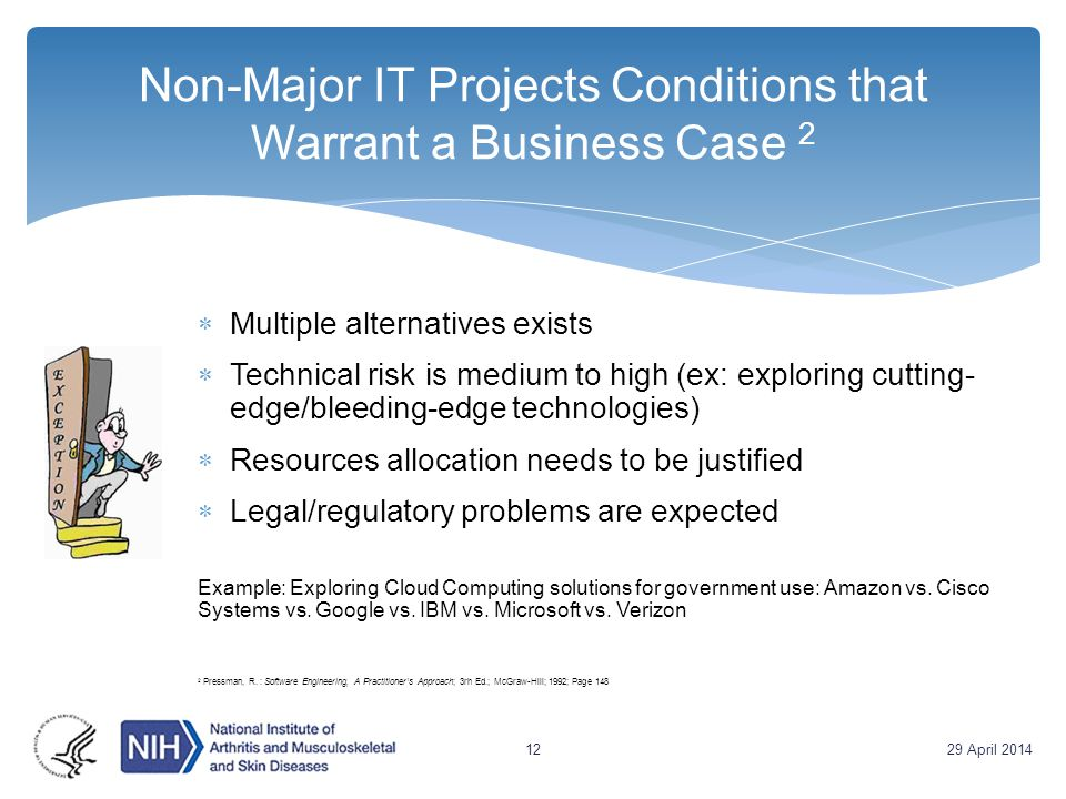 Non-Major IT Projects Conditions that Warrant a Business Case 2