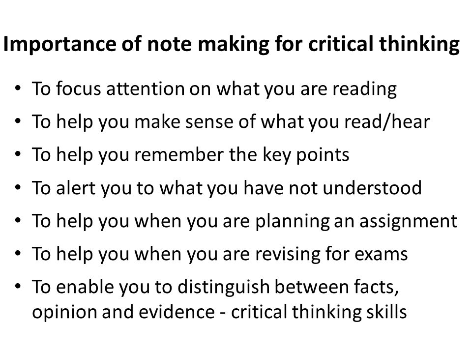 Importance of note making for critical thinking