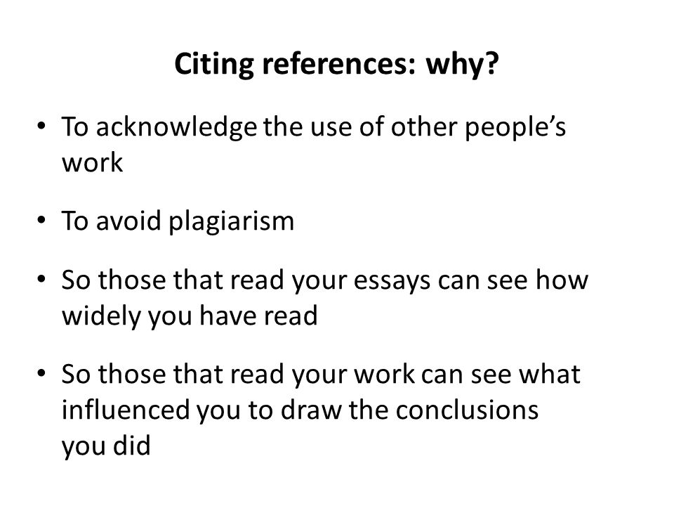 Citing references: why
