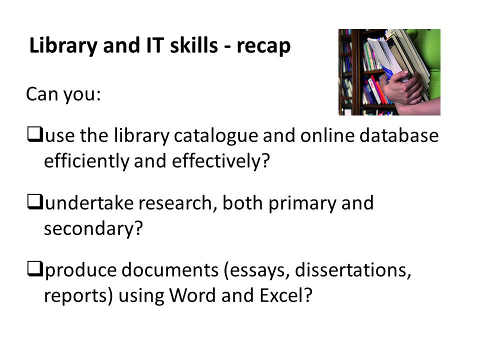 Library and IT skills - recap