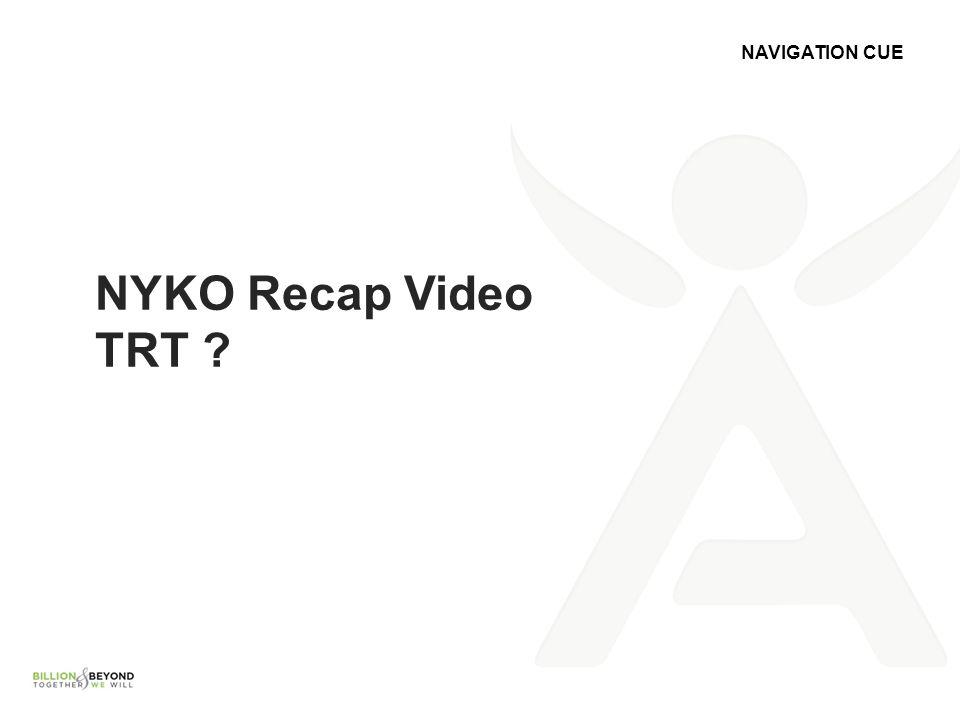 NAVIGATION CUE NYKO Recap Video TRT