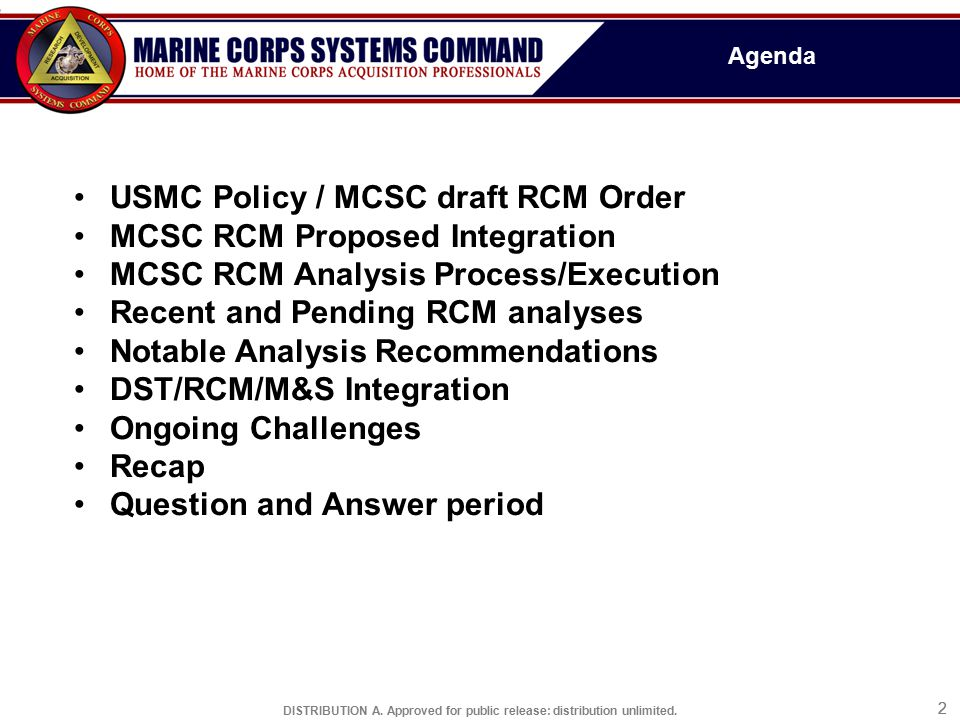 USMC Policy / MCSC draft RCM Order MCSC RCM Proposed Integration