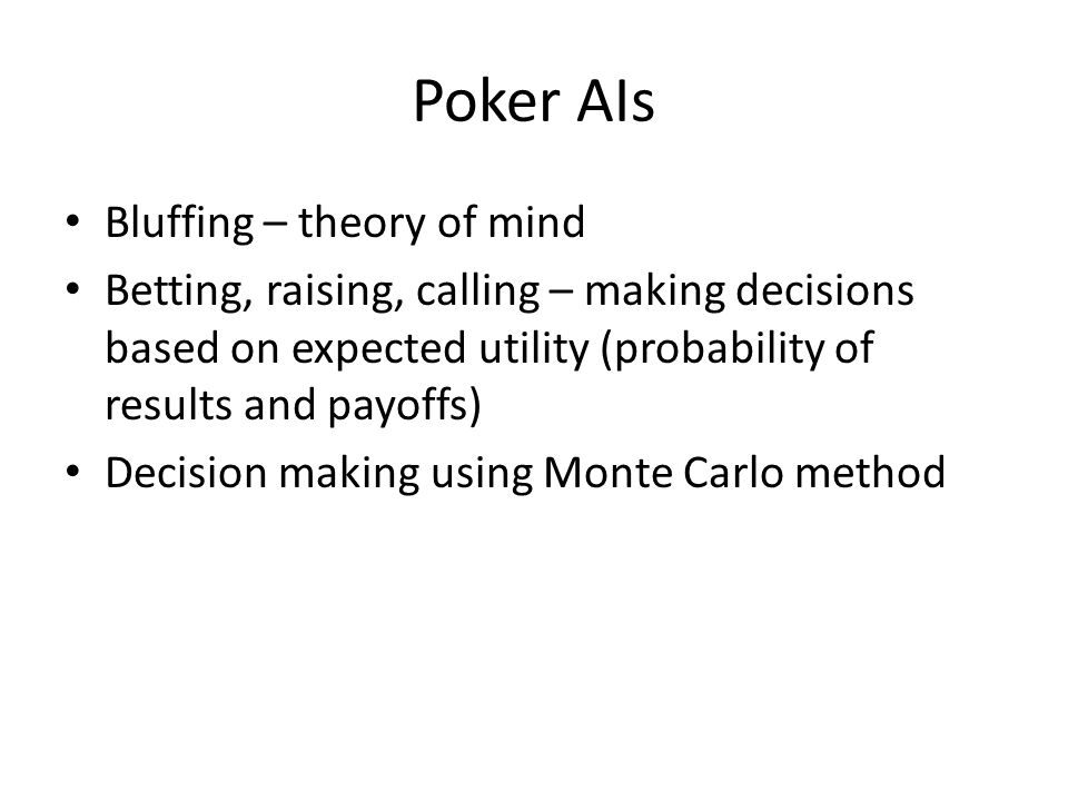 Poker AIs Bluffing – theory of mind