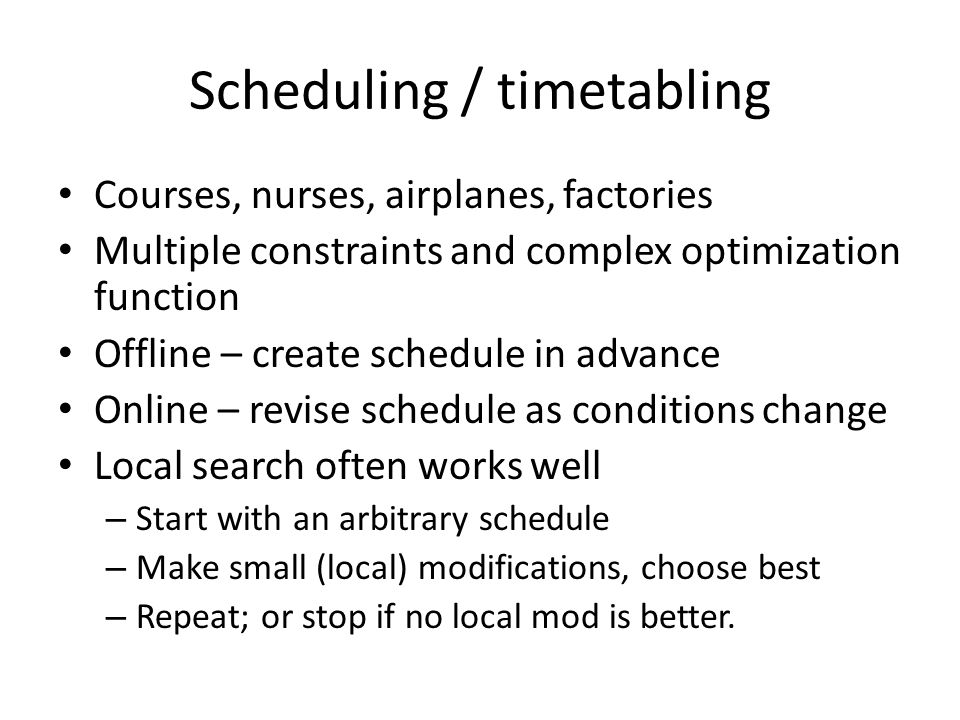 Scheduling / timetabling