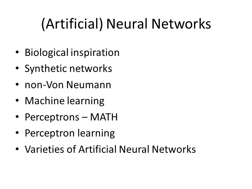 (Artificial) Neural Networks