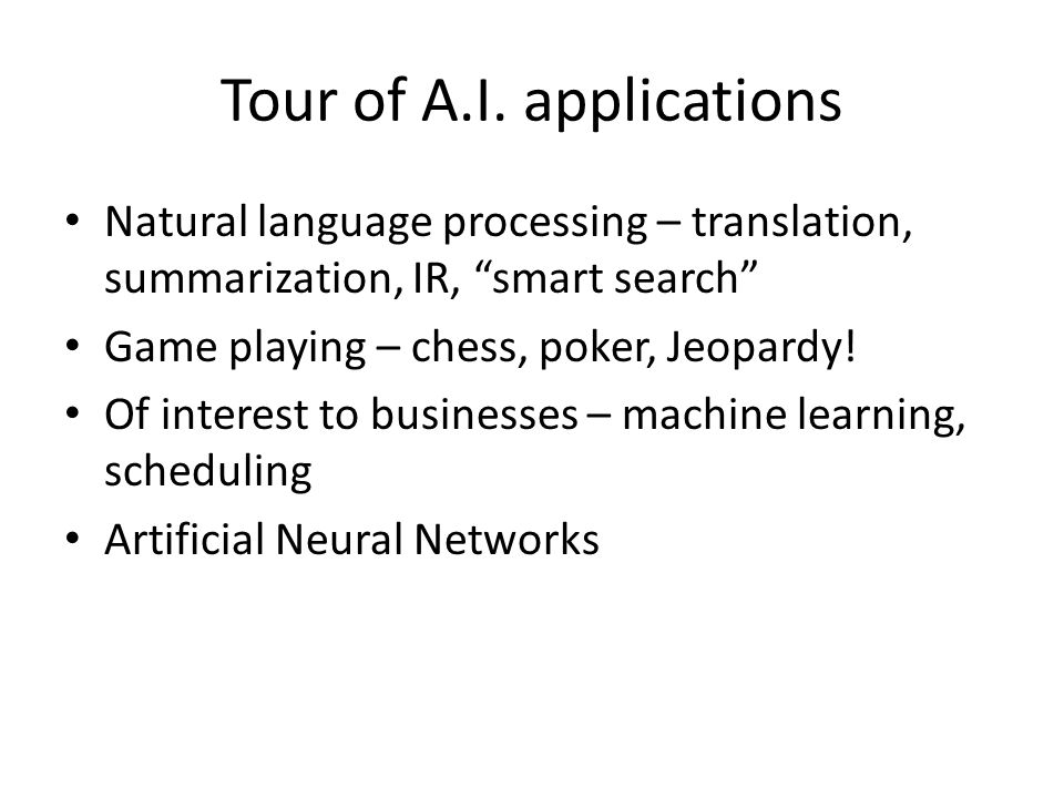 Tour of A.I. applications